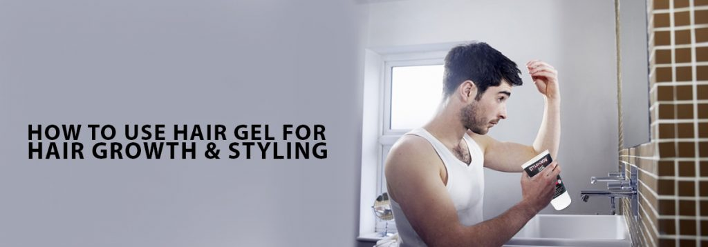 The Correct Way Of Using Gels For Hair Styling & Hair Growth Is Here! | How To Use Hair Gel For Hair Growth & Styling