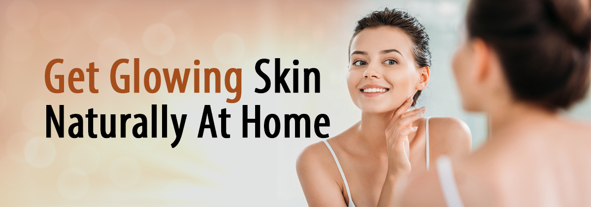 How To Make Your Skin Glow Naturally At Home Best Natural skin care regime, moisturizer for glowing skin, skin care routine for oily skin, best skin care products for men, best skin care products for women, best face cream for oily, acne-prone skin